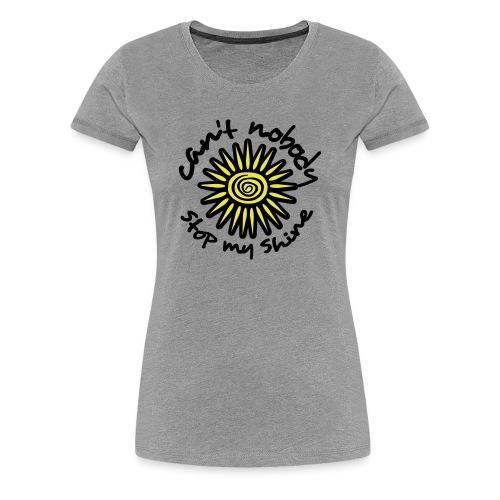 Shine On - Women's Premium T-Shirt