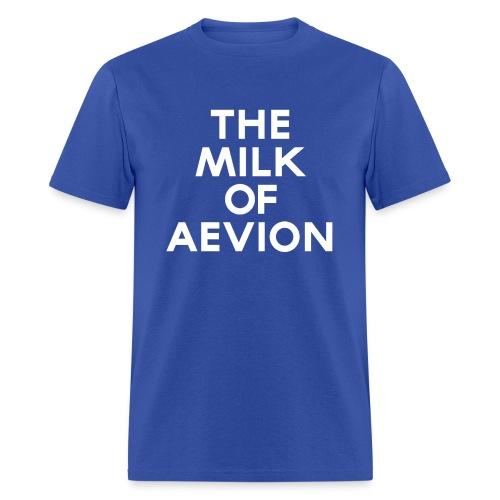 THE MILK OF AEVION shirt. - Men's T-Shirt
