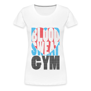 Blood Sweat Gym LOVE - women´s - Women's Premium T-Shirt