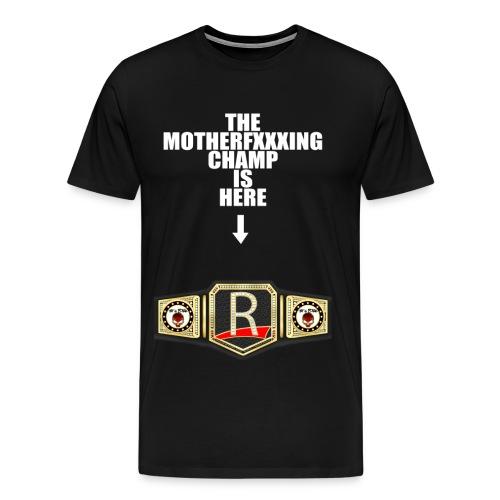 R Champ - Men's Premium T-Shirt