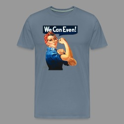 We Can Even! - Men's Premium T-Shirt