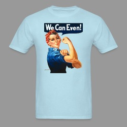 We Can Even! - Men's T-Shirt