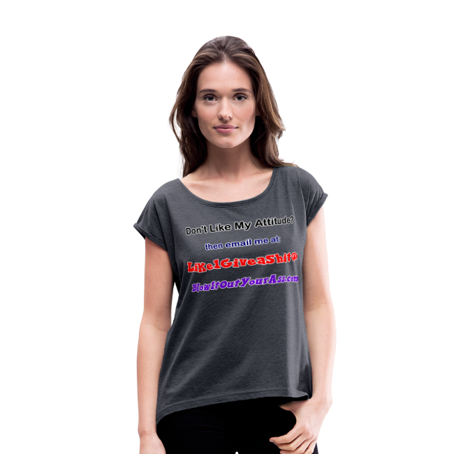 Women's Rolled Sleeve Boxy T- Bad Attitude (Front)