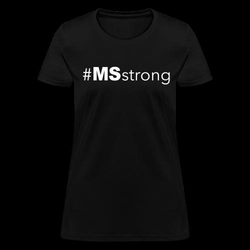 #MSstrong - Women's T-Shirt - Women's T-Shirt
