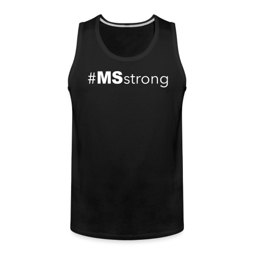 #MSstrong - Men's Tank Top - Men's Premium Tank