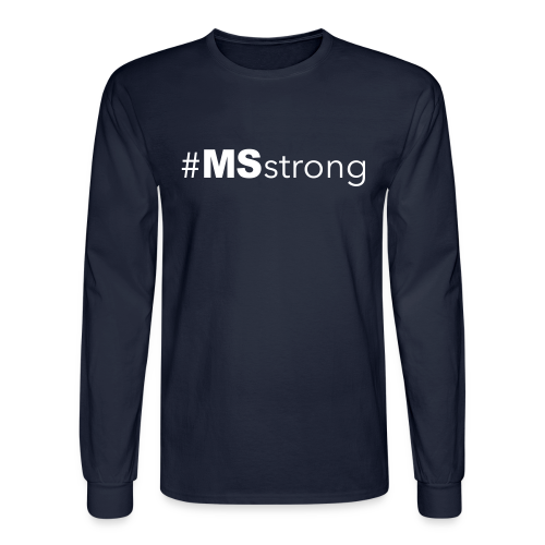 #MSstrong - Men's Long Sleeve - Men's Long Sleeve T-Shirt