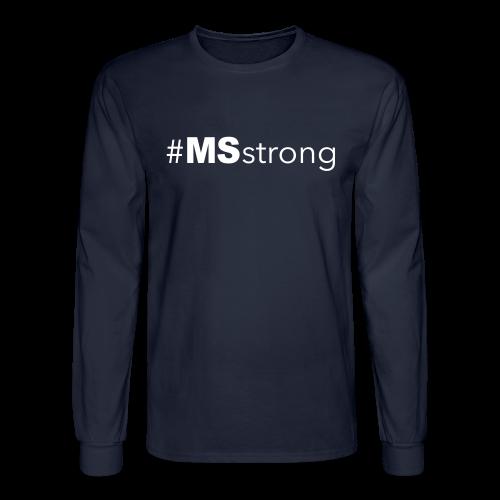#MSstrong - Men's Long Sleeve - Men's Long Sleeve T-Shirt