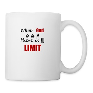 When God Is In It Mug - Coffee/Tea Mug