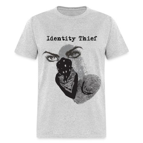 Identity Thief - Men's T-Shirt