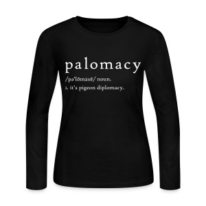 Palomacy Dictionary Definition  - Women's Long Sleeve Jersey T-Shirt