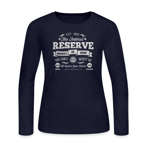 The Federal Reserve Womens Long Sleeve Tee - Women's Long Sleeve Jersey T-Shirt