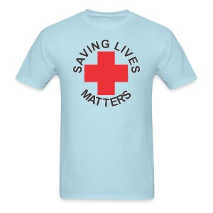 SavingLivesMattersRedCross - Men's T-Shirt