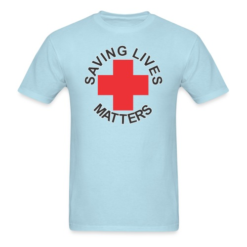SavingLivesMattersRedCross - Men's T-Shirt