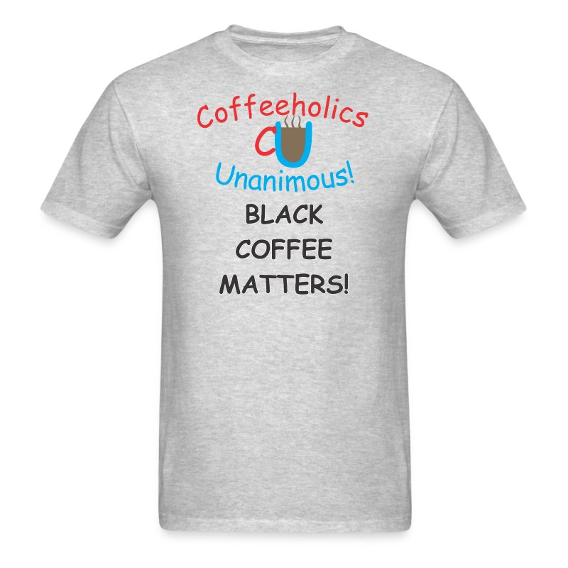 CU Black Coffee - Men's T-Shirt