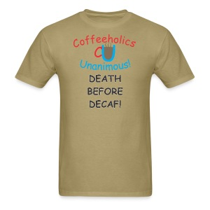 CU Death Before Decaf - Men's T-Shirt