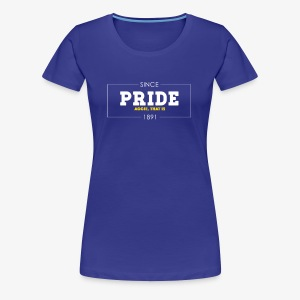 Ladies PRIDE Since 1891 Tee - Women's Premium T-Shirt