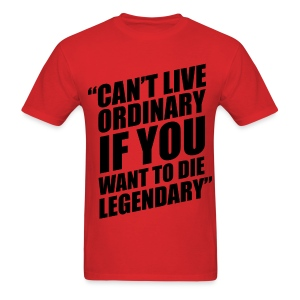 Can't Live Ordinary  - Men's T-Shirt
