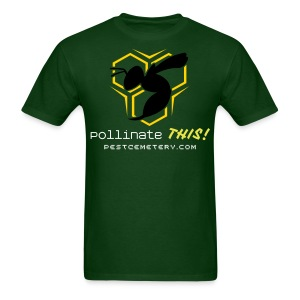 Pollinate This - MEN'S FOREST GREEN - Men's T-Shirt