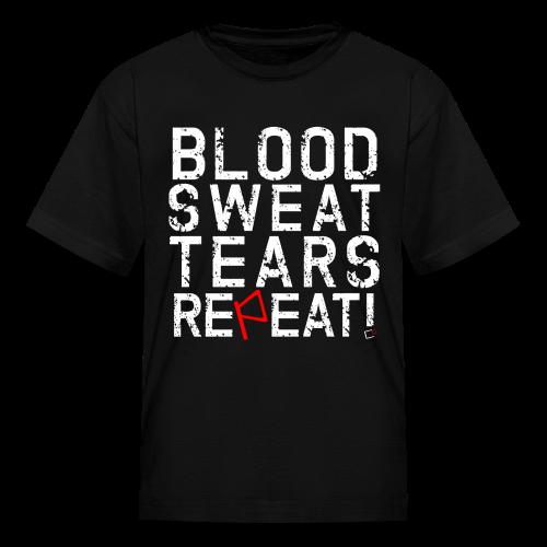 *Kids* -Blood, Sweat, Tears, Repeat - Kids' T-Shirt
