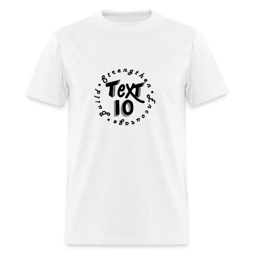 TXT10 W/BLK TXT - Men's T-Shirt