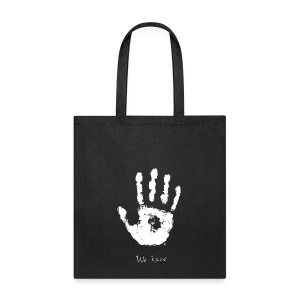 We Know - Tote Bag