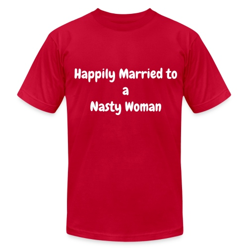 Happily Married to a Nasty Women - Men's Fine Jersey T-Shirt