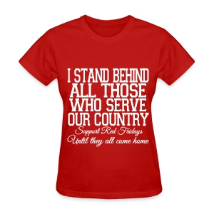 Women's T-Shirt - troops,patriotic,navy,marines.,deployed,army,airforce,Red Friday,Military