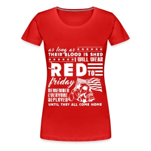 Women's Premium T-Shirt - troops,patriotic,navy,marines.,deployed,army,airforce,Red Friday,Military