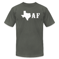 T-Shirts ~ Men's T-Shirt by American Apparel ~ Texas af