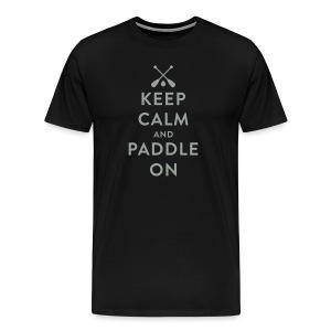 Keep Calm And Paddle On (Canoe) - Men's - Men's Premium T-Shirt