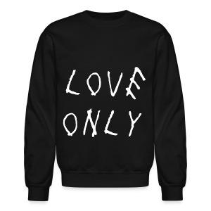 Love Only Too Late - Crewneck Sweatshirt