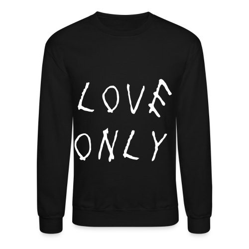 Love Only Too Late - Crewneck Sweatshirt