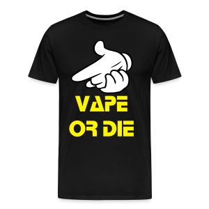 Cartoon Gloves Vape Or Die Gun Tshirt  - Men's Premium T-Shirt