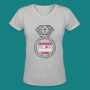 Womens Marriage is a beautiful thang V-Neck T-Shirt - Women's V-Neck T-Shirt