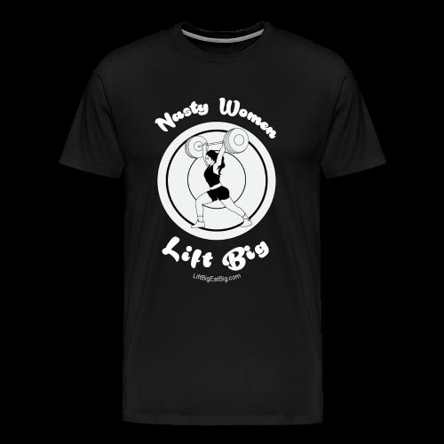 Nasty Women Lift Big - Men's Premium T-Shirt