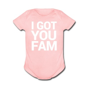 I Got You Fam - Short Sleeve Baby Bodysuit