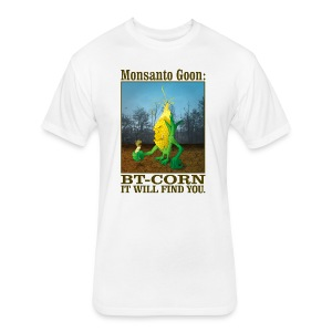 GMO Monsanto Goon: Bt-Corn - Fitted Cotton/Poly T-Shirt by Next Level