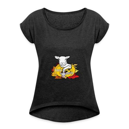 Spooky Woman's rolled sleeves - Women's Roll Cuff T-Shirt
