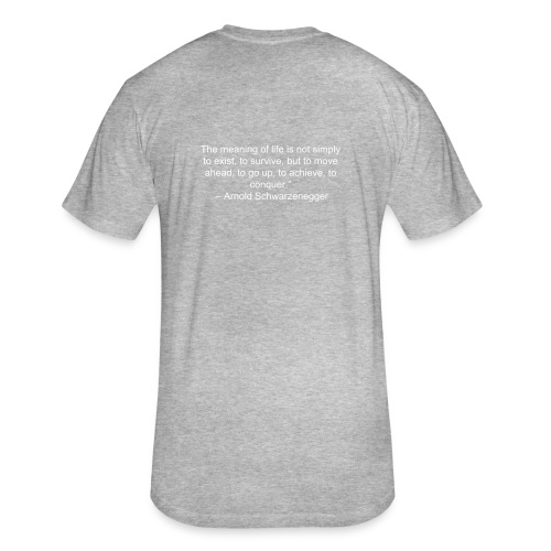 Move360- Arnold Quote - Fitted Cotton/Poly T-Shirt by Next Level