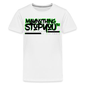 MayNothingStopYouth Tee for kids neon/blk - Kids' Premium T-Shirt
