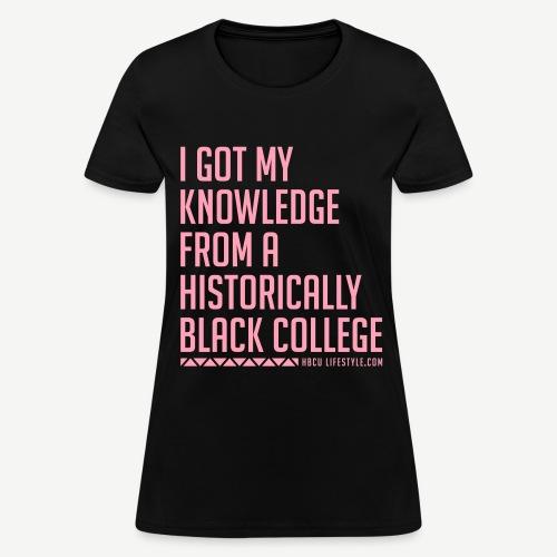 HBCU Knowledge - Women's Pink and Black T-shirt - Women's T-Shirt