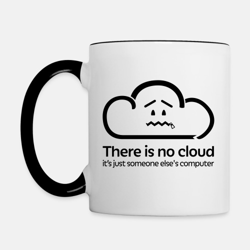 'There Is No Cloud' Original Mug - Black & White - Contrast Coffee Mug