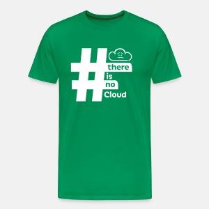 'There Is No Cloud' Hashtag T-Shirt - Green & White - Men's Premium T-Shirt