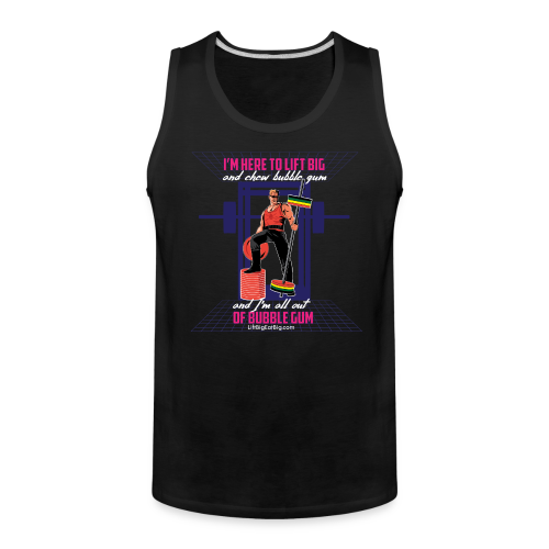 Lift Big & Chew Bubble Gum - Men's Premium Tank