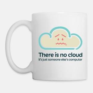 'There Is No Cloud' Original Mug - White - Coffee/Tea Mug