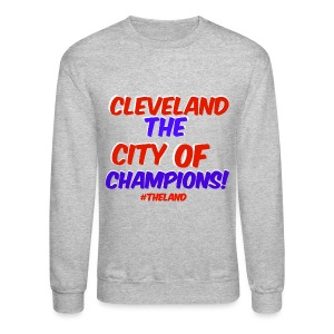 CITY OF CHAMPS - Crewneck Sweatshirt