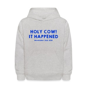 Holy Cow It Happened - Kids' Hoodie