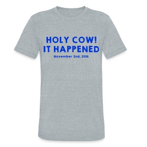 Holy Cow It Happened - Unisex Tri-Blend T-Shirt by American Apparel