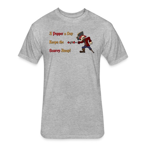 A Pepper a Day Keeps the Scurvy Away - Fitted Cotton/Poly T-Shirt by Next Level