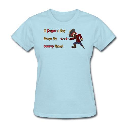 A Pepper a Day Keeps the Scurvy Away - Women's T-Shirt